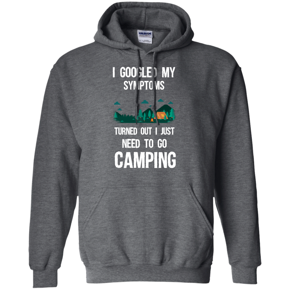 image 298px I Googled My Symptoms Turned Out I Just Need To Go Camping T Shirts, Hoodies
