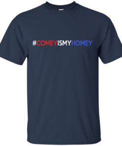 image 3 247x296px Comey Is My Homey T Shirts, Hoodies, Tank