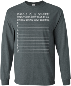 image 330 247x296px Here's A List Of Scientific Discoveries That Were Later Proven Wrong Using Religion T Shirts