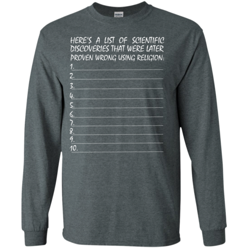 image 330 490x490px Here's A List Of Scientific Discoveries That Were Later Proven Wrong Using Religion T Shirts