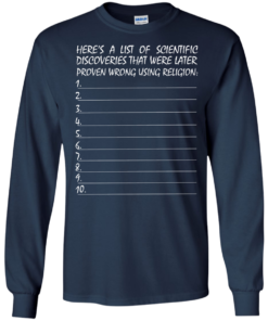 image 331 247x296px Here's A List Of Scientific Discoveries That Were Later Proven Wrong Using Religion T Shirts