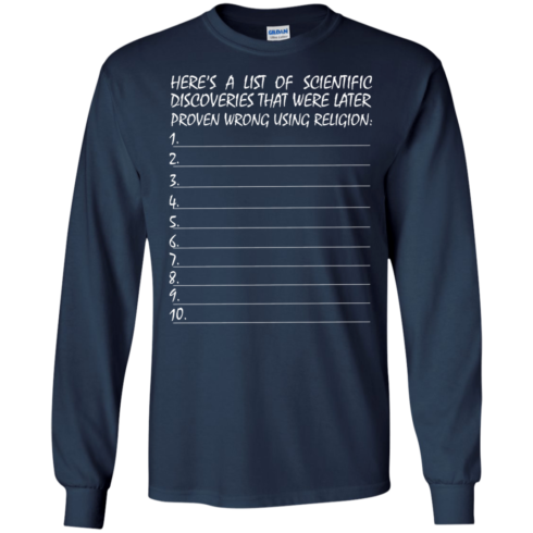 image 331 490x490px Here's A List Of Scientific Discoveries That Were Later Proven Wrong Using Religion T Shirts