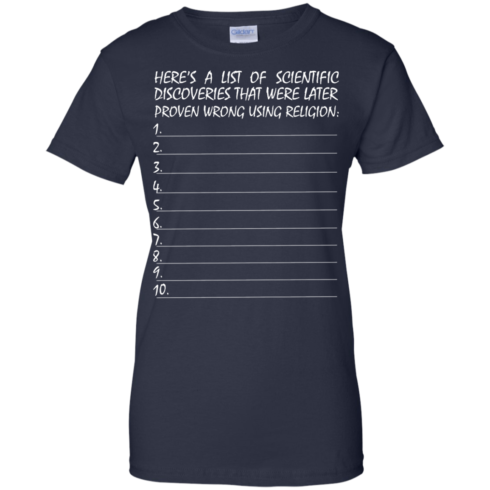 image 337 490x490px Here's A List Of Scientific Discoveries That Were Later Proven Wrong Using Religion T Shirts
