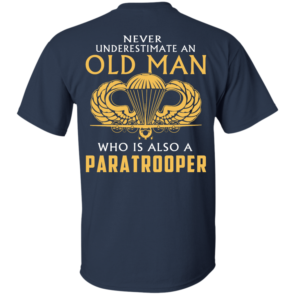 image 340px Never underestimate an old man who is Paratrooper t shirts, hoodies