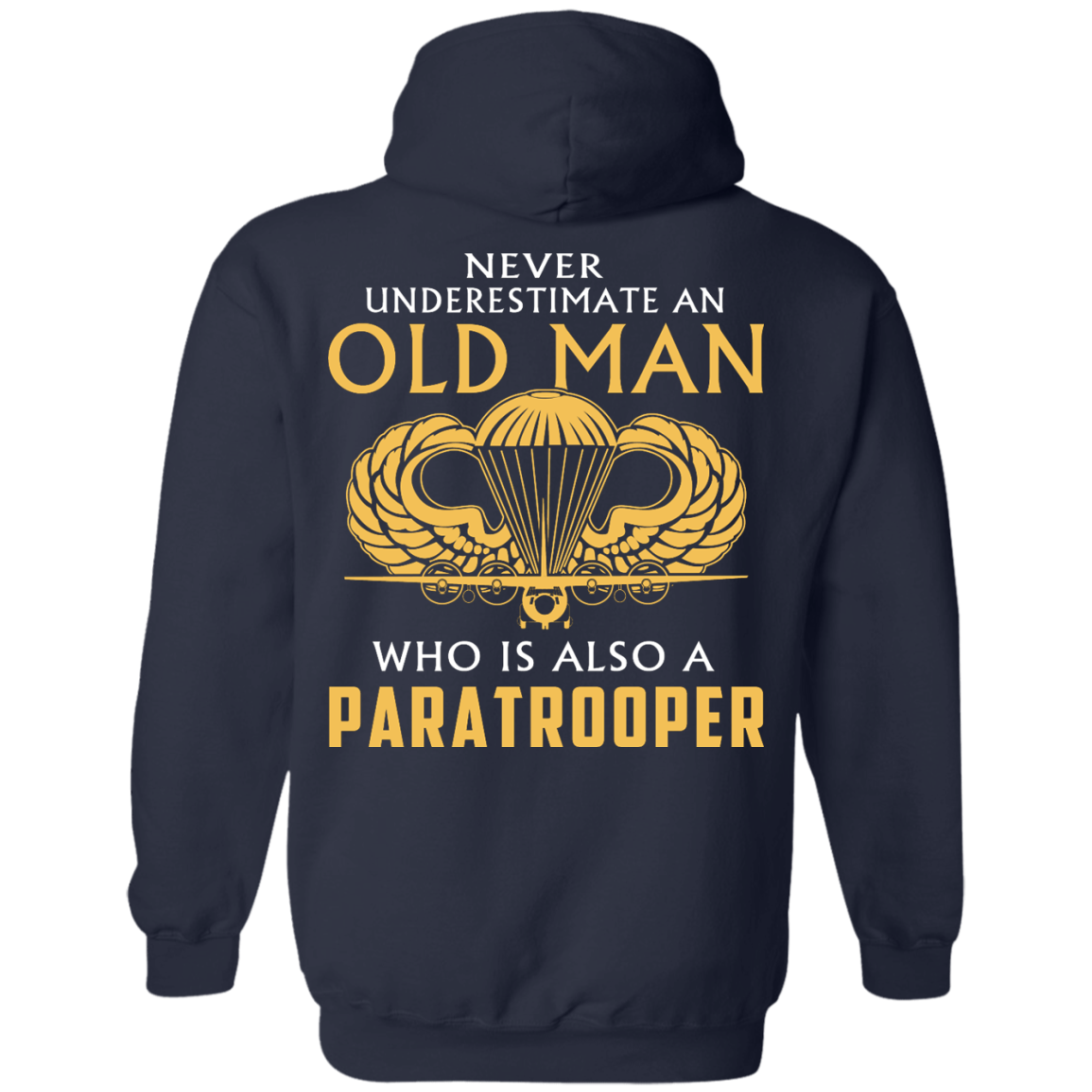 image 342px Never underestimate an old man who is Paratrooper t shirts, hoodies