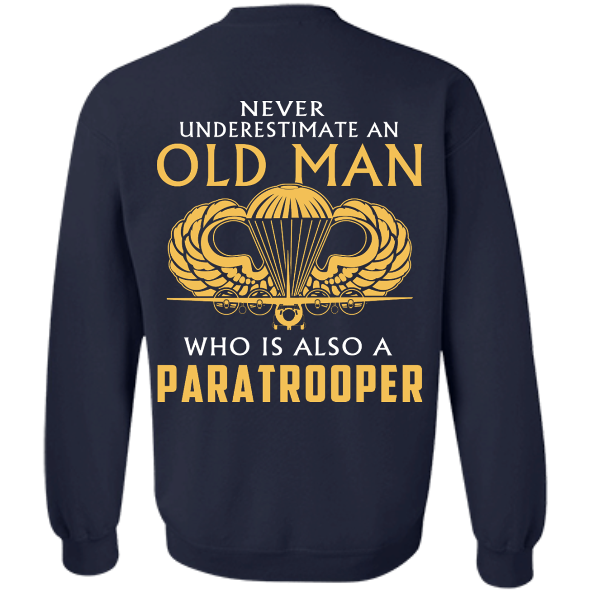 image 345px Never underestimate an old man who is Paratrooper t shirts, hoodies