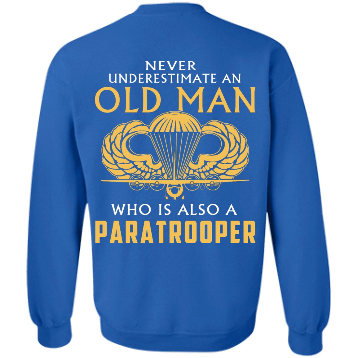 image 346px Never underestimate an old man who is Paratrooper t shirts, hoodies
