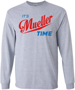 image 352 247x296px It's Mueller Time T Shirts, Hoodies