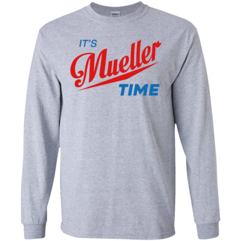 image 352 490x490px It's Mueller Time T Shirts, Hoodies