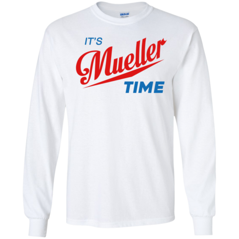 image 353 490x490px It's Mueller Time T Shirts, Hoodies