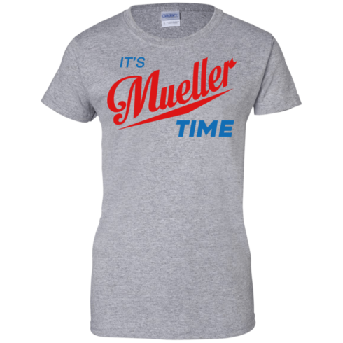 image 356 490x490px It's Mueller Time T Shirts, Hoodies