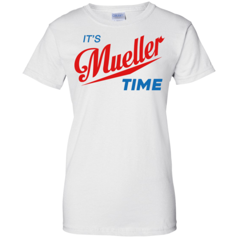 image 357 490x490px It's Mueller Time T Shirts, Hoodies