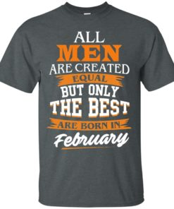 image 37 247x296px Jordan: All men are created equal but only the best are born in February t shirts