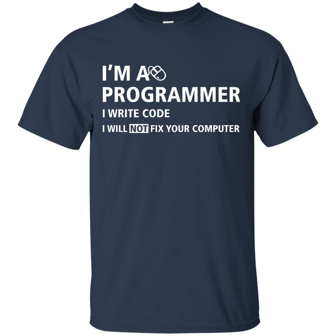 image 372px I'm a programmer I write code I will not fix your computer t shirts, tank top, hoodies