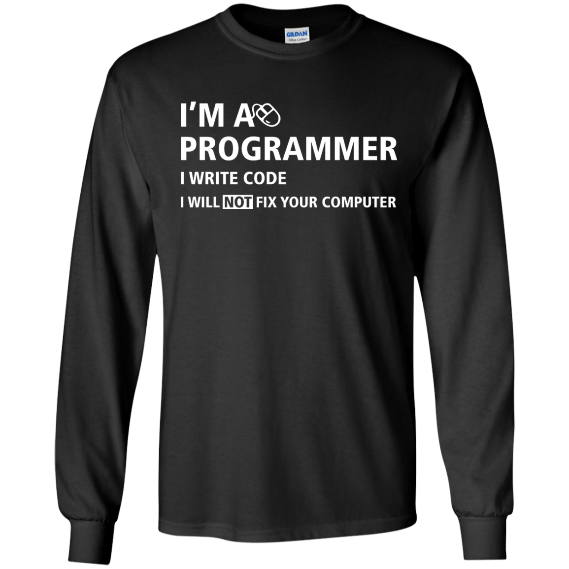 image 373px I'm a programmer I write code I will not fix your computer t shirts, tank top, hoodies