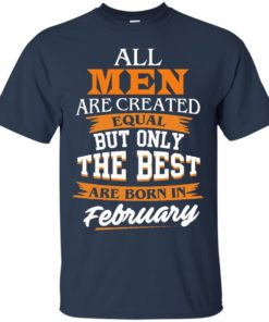 image 38 247x296px Jordan: All men are created equal but only the best are born in February t shirts