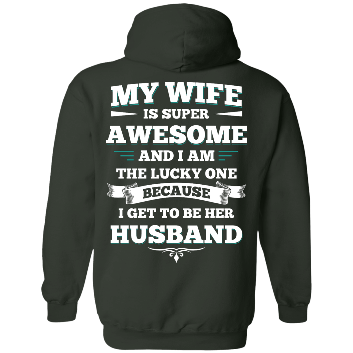 image 414px My Wife Is Super Awesome And I Am The Lucky One Because I Get To Be Her Husband T Shirts