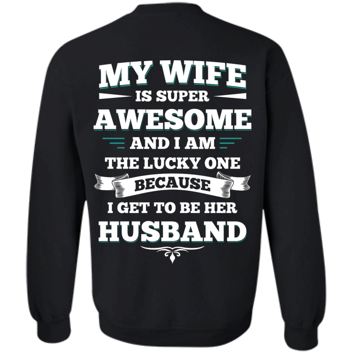 image 415px My Wife Is Super Awesome And I Am The Lucky One Because I Get To Be Her Husband T Shirts