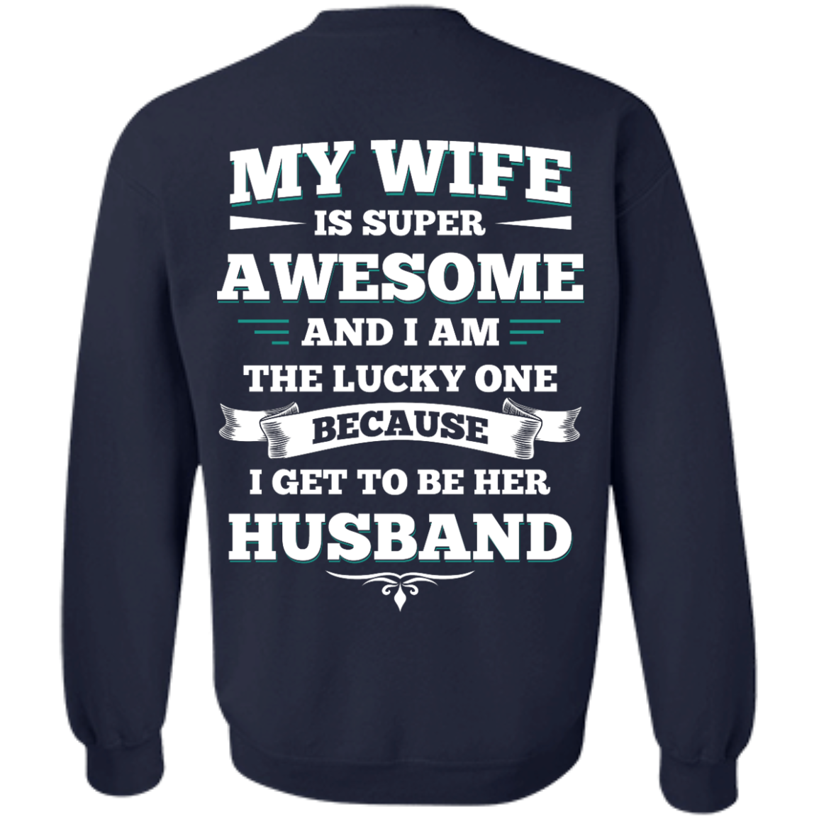 image 416px My Wife Is Super Awesome And I Am The Lucky One Because I Get To Be Her Husband T Shirts