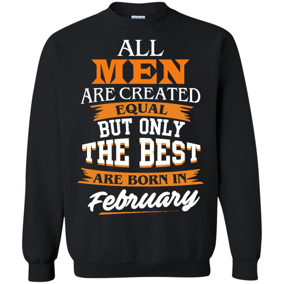 image 42px Jordan: All men are created equal but only the best are born in February t shirts