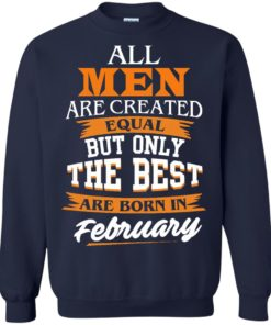 image 43 247x296px Jordan: All men are created equal but only the best are born in February t shirts