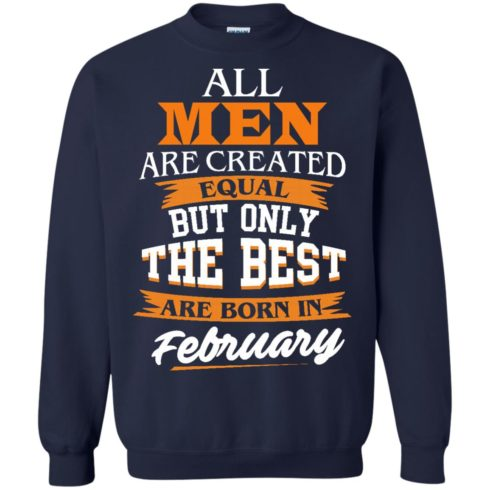 image 43 490x490px Jordan: All men are created equal but only the best are born in February t shirts