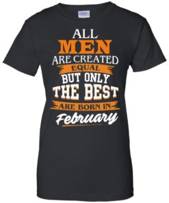 image 45 247x296px Jordan: All men are created equal but only the best are born in February t shirts