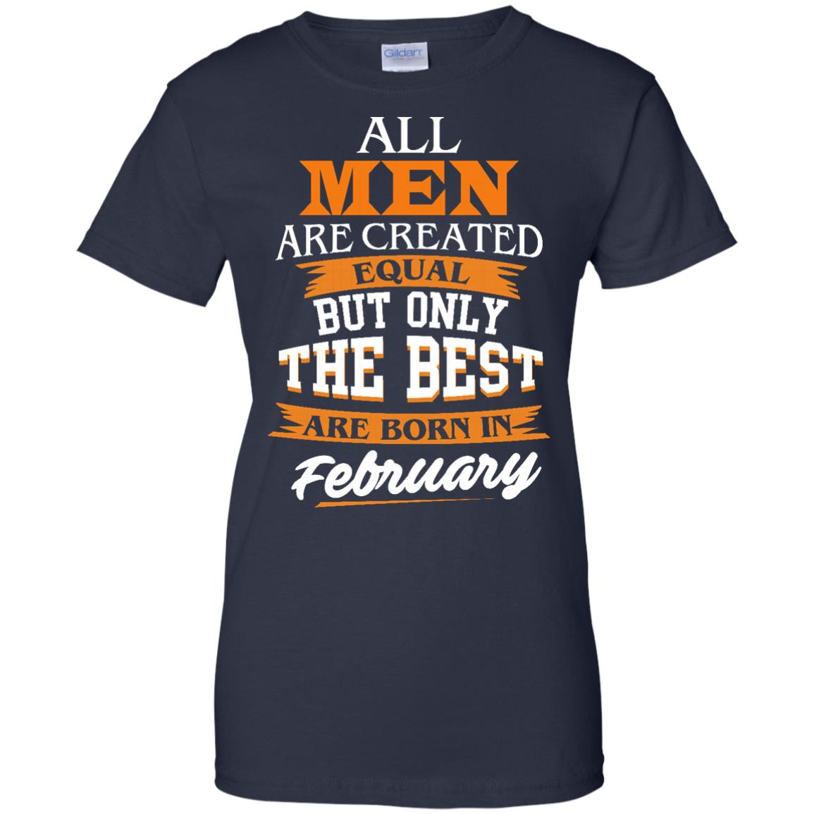 image 47px Jordan: All men are created equal but only the best are born in February t shirts