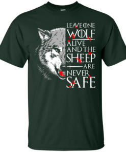 image 488 247x296px Leave One Wolf Alive And The Sheep Are Never Safe T Shirts, Hoodies, Tank