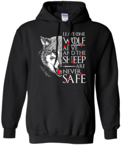 image 492 247x296px Leave One Wolf Alive And The Sheep Are Never Safe T Shirts, Hoodies, Tank