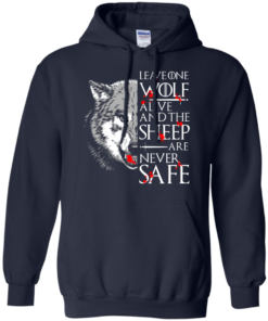 image 493 247x296px Leave One Wolf Alive And The Sheep Are Never Safe T Shirts, Hoodies, Tank