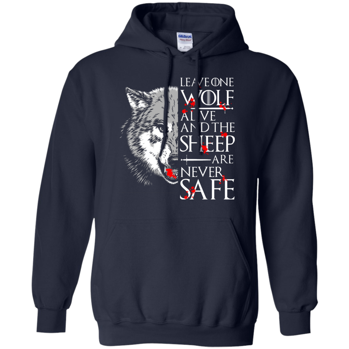 image 493px Leave One Wolf Alive And The Sheep Are Never Safe T Shirts, Hoodies, Tank