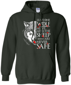 image 494 247x296px Leave One Wolf Alive And The Sheep Are Never Safe T Shirts, Hoodies, Tank