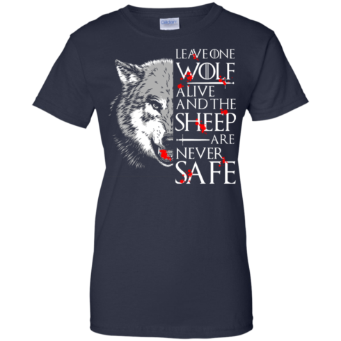 image 497 490x490px Leave One Wolf Alive And The Sheep Are Never Safe T Shirts, Hoodies, Tank