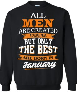 image 54 247x296px Jordan: All men are created equal but only the best are born in January t shirts