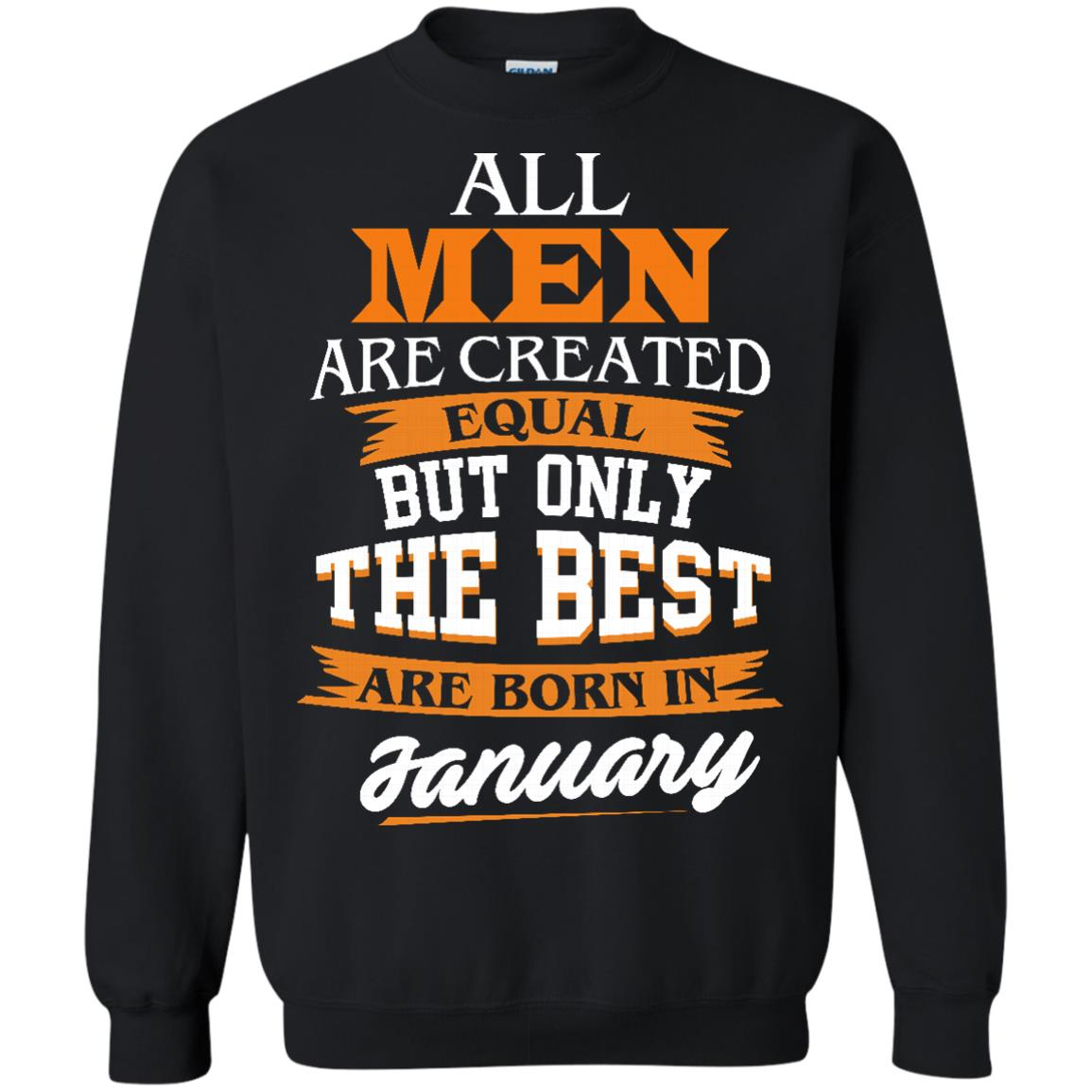 image 54px Jordan: All men are created equal but only the best are born in January t shirts
