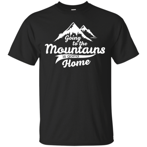 image 568 490x490px Going To The Mountains Is Going Home T Shirts, Hoodies, Tank