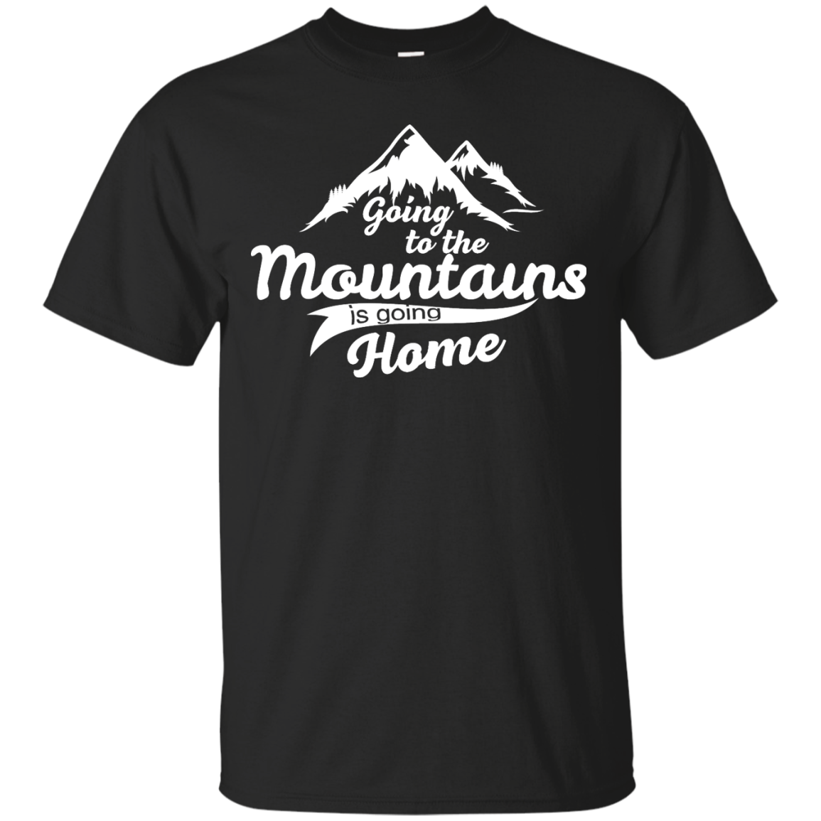 image 568px Going To The Mountains Is Going Home T Shirts, Hoodies, Tank