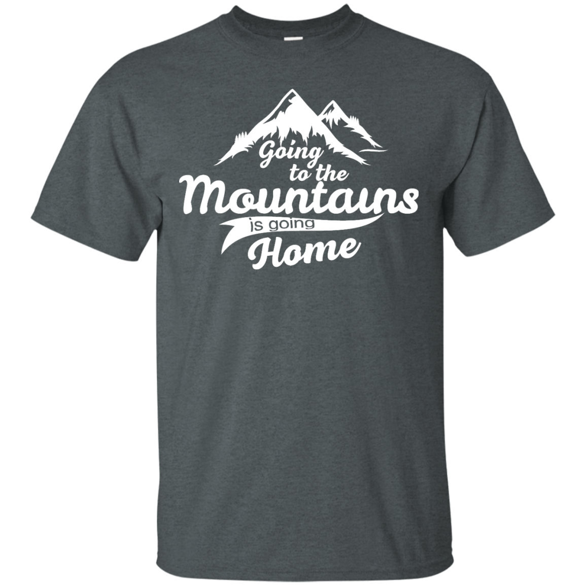 image 570px Going To The Mountains Is Going Home T Shirts, Hoodies, Tank