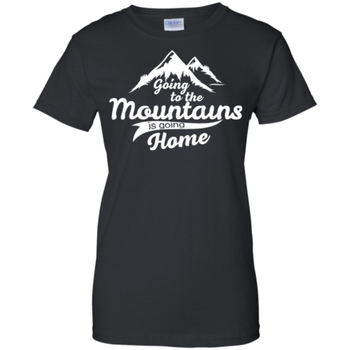 image 576 490x490px Going To The Mountains Is Going Home T Shirts, Hoodies, Tank