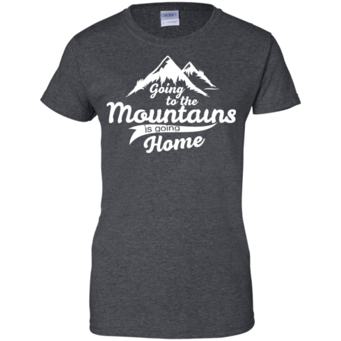 image 577 490x490px Going To The Mountains Is Going Home T Shirts, Hoodies, Tank