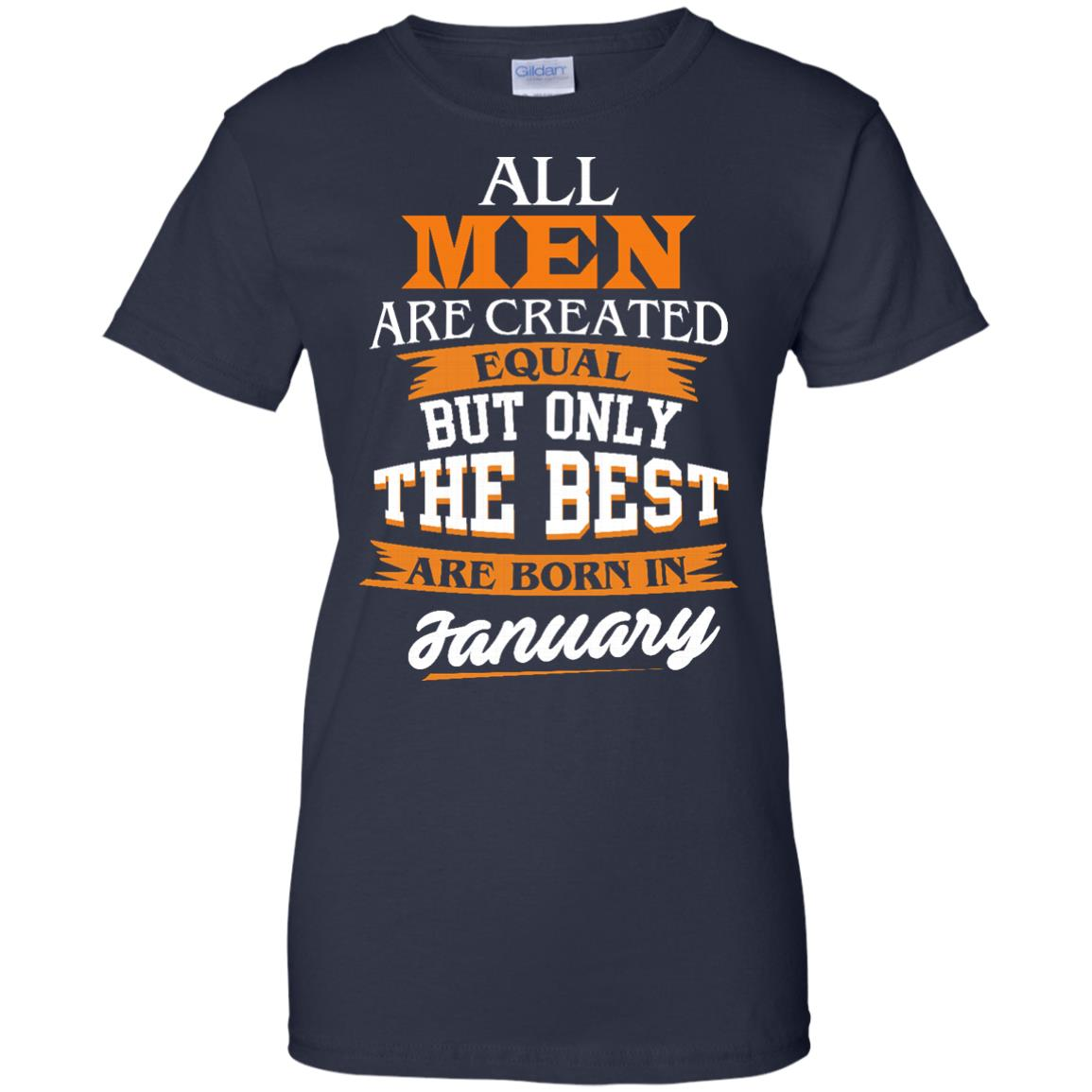 image 59px Jordan: All men are created equal but only the best are born in January t shirts