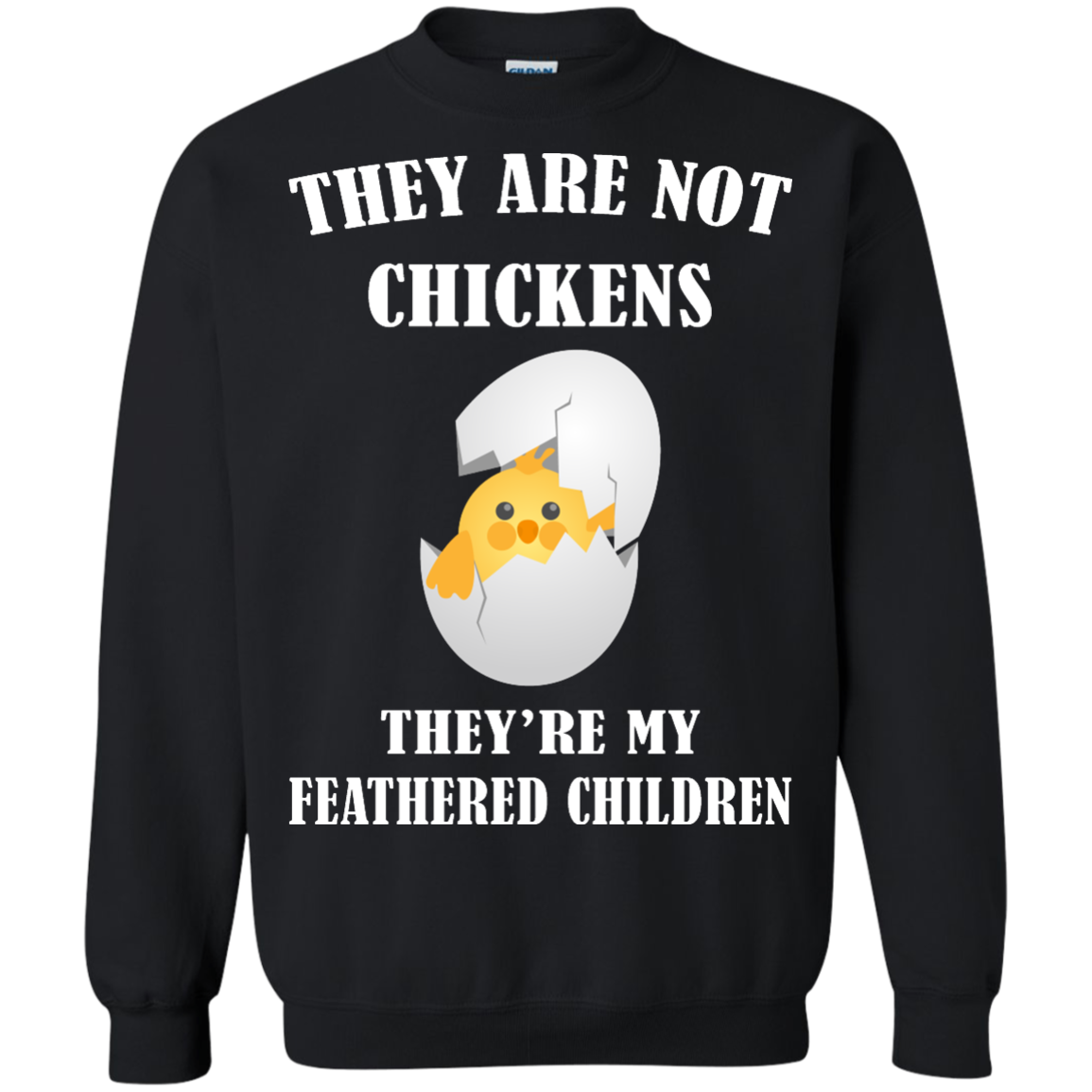 image 597px They Are Not Chickens They're My Feathered Children T Shirts, Hoodies, Sweaters