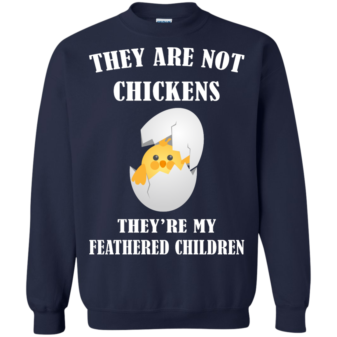 image 598px They Are Not Chickens They're My Feathered Children T Shirts, Hoodies, Sweaters