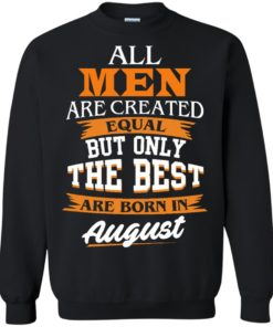 image 6 247x296px Jordan: All men are created equal but only the best are born in August t shirts
