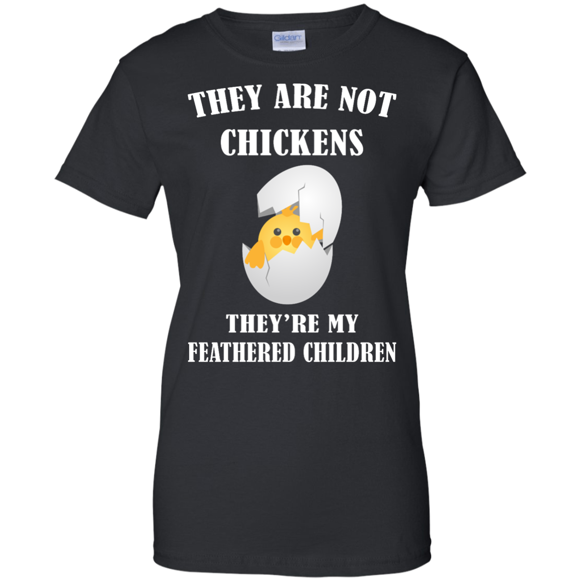 image 600px They Are Not Chickens They're My Feathered Children T Shirts, Hoodies, Sweaters