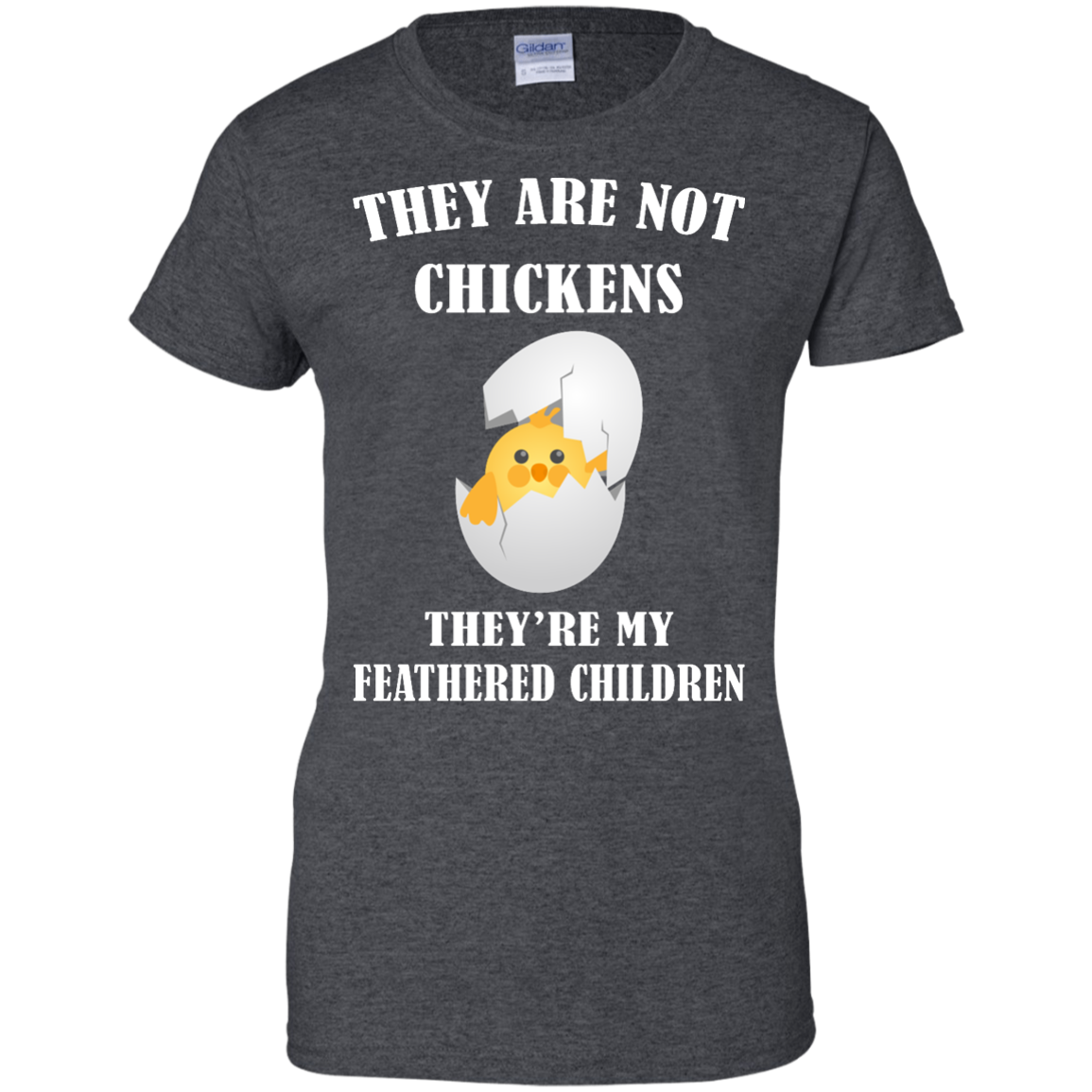 image 601px They Are Not Chickens They're My Feathered Children T Shirts, Hoodies, Sweaters