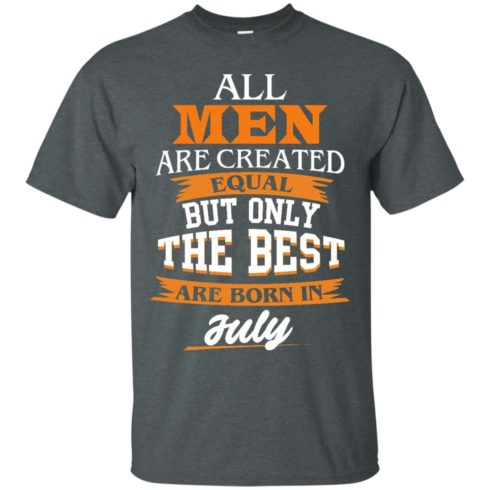 image 61 490x490px Jordan: All men are created equal but only the best are born in July t shirts