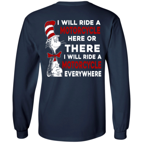 image 61 490x490px I Will Ride A Motorcycle Here Or There I Will Ride Everywhere T Shirts, Hoodies