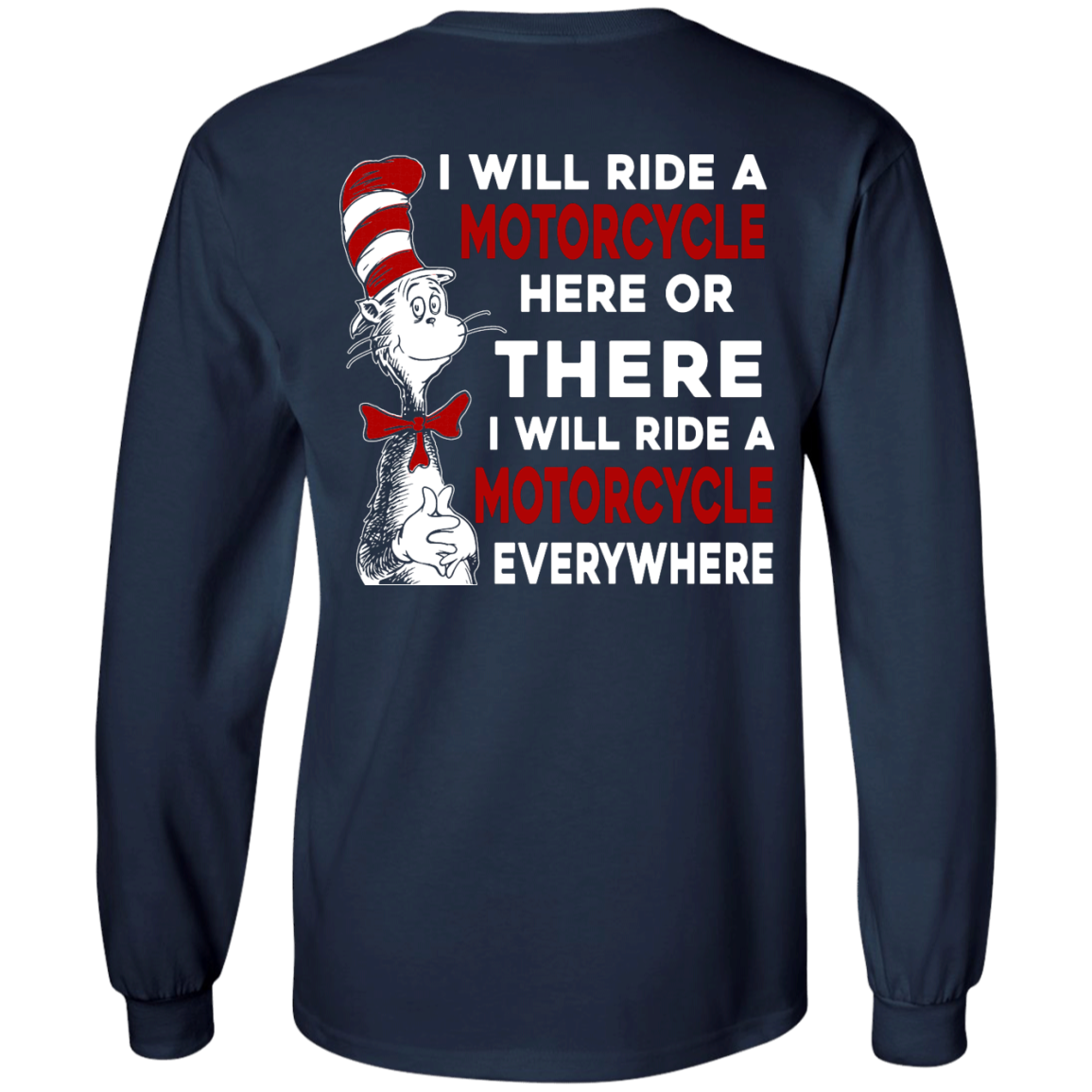 image 61px I Will Ride A Motorcycle Here Or There I Will Ride Everywhere T Shirts, Hoodies